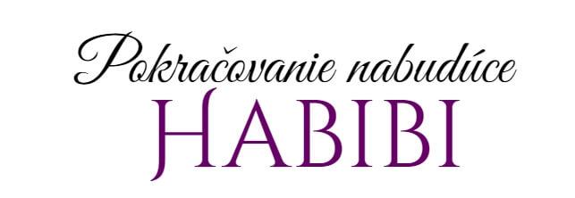 Habibi Baja Dolce pokračovanie nabudúce